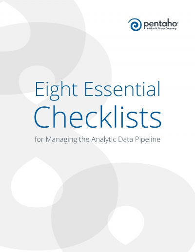 Big Data Management Guide Eight Essential Checklists for Managing the Analytic Data Pipeline