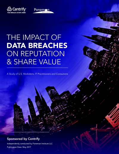 Ponemon Study The Impact of Data Breaches on Reputation and Share Value