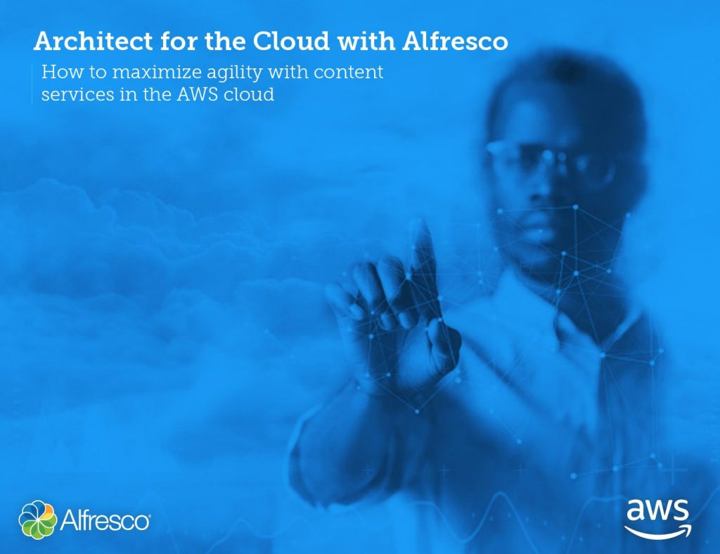Architect for the Cloud with Alfresco