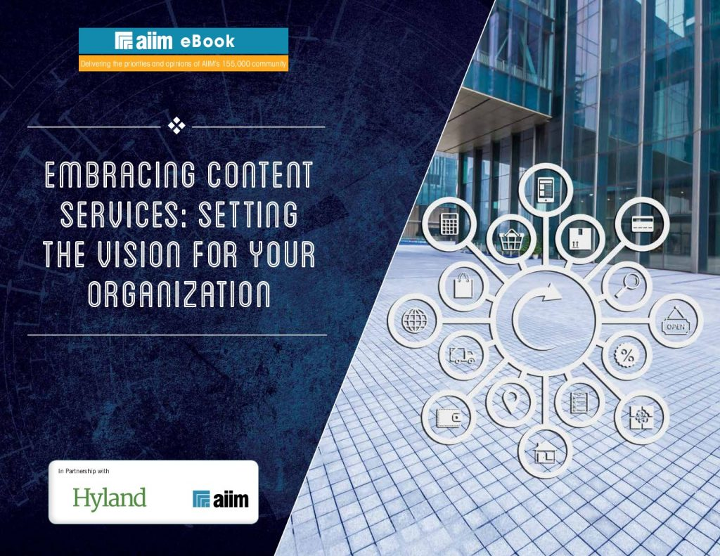 Embracing content services: Setting the vision for your organization