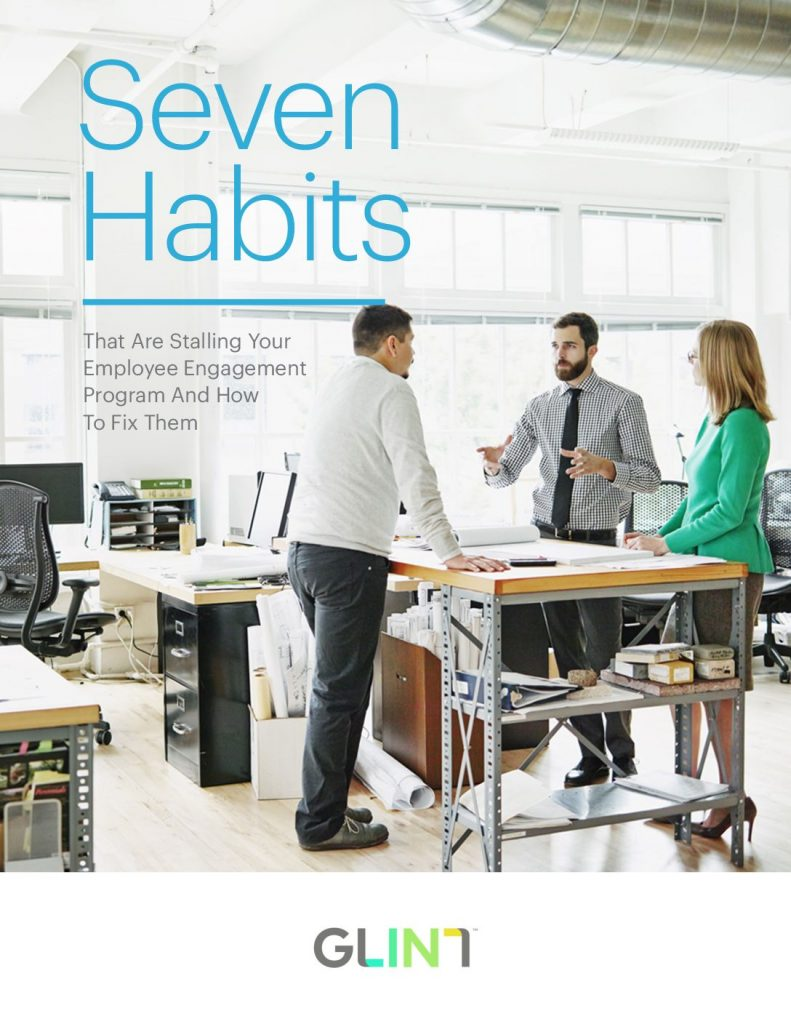 Seven Habits That Are Stalling Your Employee Engagement Program And How To Fix Them