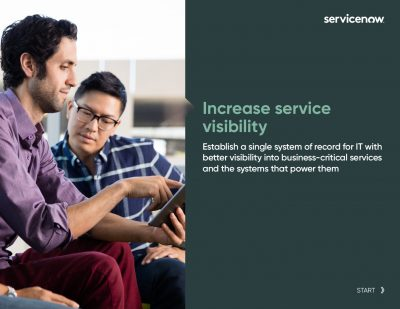 Increase Service Visibility with A Single System of Record