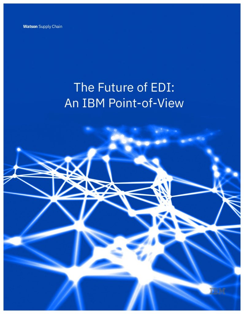 The Future of EDI: An IBM Point-of-View