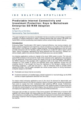 IDC Spotlight Predictable Internet Connectivity and Investment Protections: Keys to Mainstream  Enterprise SD-WAN Adoption