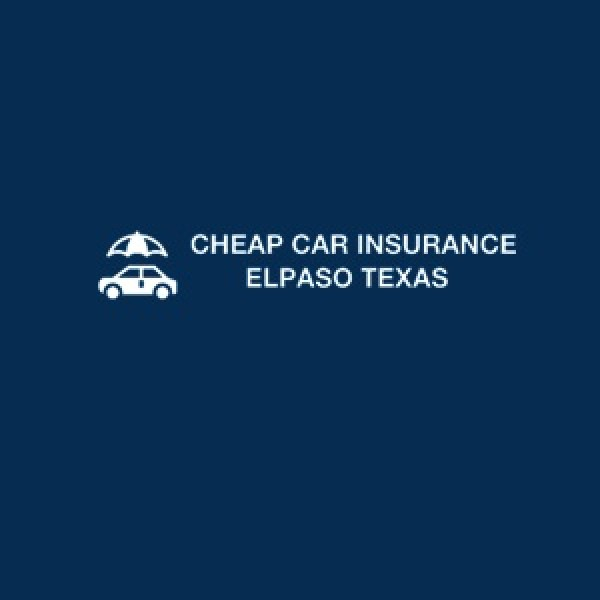 Low Cost Auto Insurance El Paso TX