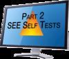 SEE Self-Tests - Part 2