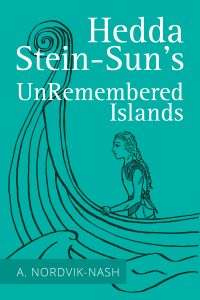 About Hedda Stein Suns UnRemembered Islands By Anthony Nordvik Nash