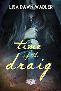 The Time of the Draig