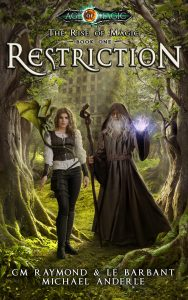 Restriction by CM Raymond, LE Barbant, Michael Anderle book cover