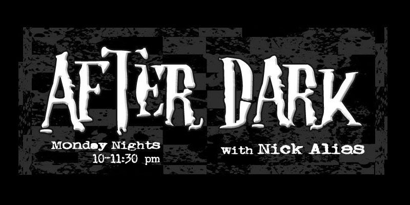 After Dark Monday Night's 10 pm