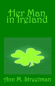 Featured Book: Her Man in Ireland by Ann Streetman