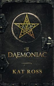 The Daemoniac by Kat Ross