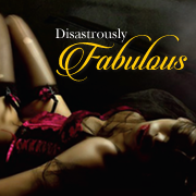 Featured Book: Disastrously Fabulous A Novel Of Loves, Betrayals, and New Beginnings by D. A Prince