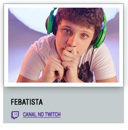 Streamers_Twitch_febatista