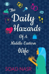 The-Daily-Hazards-of-a-Middle-Eastern-Wife_S.N