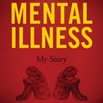 Surviving Mental Illness, My Story by Linda Naomi Katz