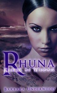 Permafree eBook: Rhuna, Keeper of Wisdom by Barbara Underwood