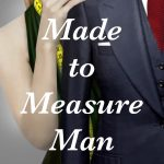 Featured Free Book: Made to Measure Man: A Weissenberger Romantic Suspense Novel, Book One by Glen Weissenberger