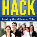 Free Book 12/04/2016:  Leadership Hack: Leading the Millennial Tribe by Bruce Langevin