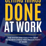 Free Book 12/05/2016:  Getting Things Done at Work by Peter Brinton