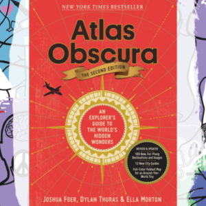 Atlas Obscura Trivia for the World's Most Adventurous Explorers!
