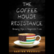 Busboys Books Presents The Coffeehouse Resistance by Sarina Prabasi
