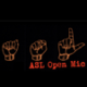 ASL Open Mic Hosted by DJ SupaLee 1.25.18