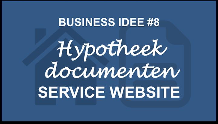idee 8 hypotheekdocumenten service website business idee n. Black Bedroom Furniture Sets. Home Design Ideas