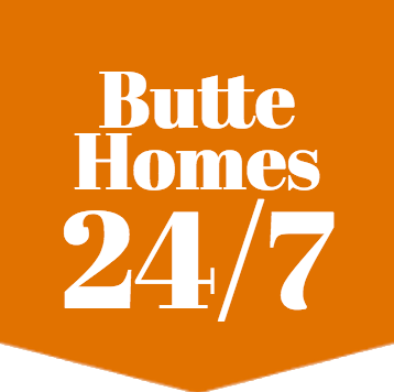 Butte Homes 24/7