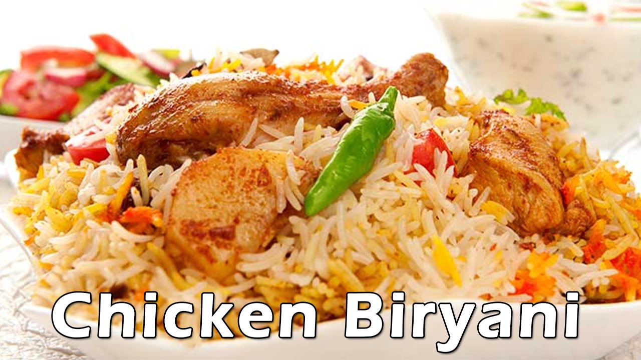 How to make Chicken Biryani – Step by Step Guide
