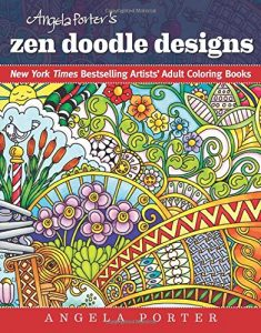 Angela Porter's Zen Doodle Designs: New York Times Bestselling Artists' Adult Coloring Books