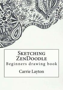 Sketching ZenDoodle: Beginners drawing book (Doodle Art) (Volume 2)