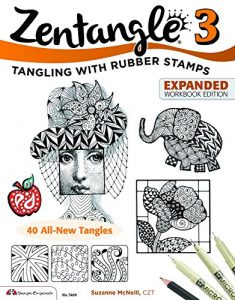 Zentangle 3: Tangling With Rubber Stamps Expanded Workbook Edition