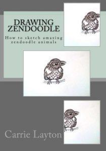 Drawing ZenDoodle: How to sketch amazing zendoodle animals (Doodle Art) (Volume 1)