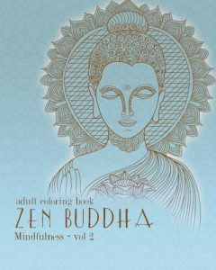 Adult Coloring Books: Zentangle Buddha: Doodles and Patterns to Color for Grownups (Mindfulness) (Volume 2)