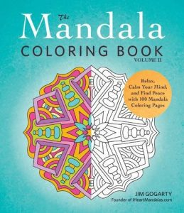 The Mandala Coloring Book, Volume II: Relax, Calm Your Mind, and Find Peace with 100 Mandala Coloring Pages