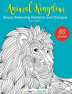 Animal Kingdom: Stress Relieving Patterns and Designs