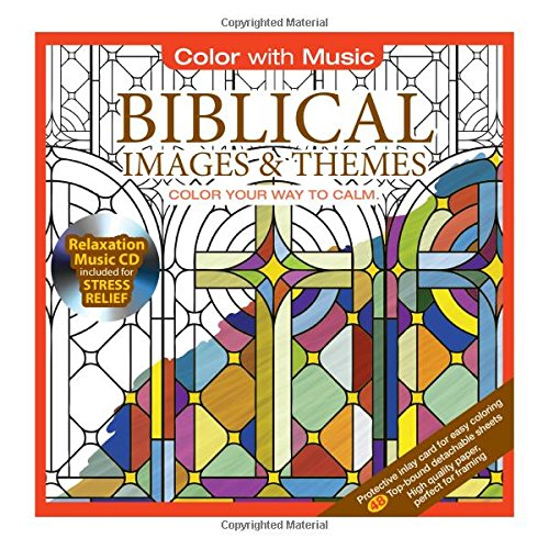ADULT COLORING BOOK Biblical Images Themes Stress Relieving Designs Includes Bonus Relaxation CD Color With Music Your Way To Calm