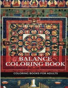 Balance Coloring Book: Balance Mandala and Buddhism Center Point Adult Coloring Book (Coloring Book for Adults)