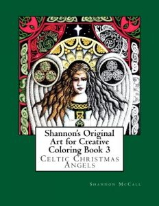 Shannon's Original Art for Creative Coloring Book 3: Celtic Christmas Angels (Volume 3)