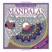ADULT COLORING BOOK: Mandalas Stress Relieving Designs Includes Bonus Relaxation CD: Color With Music