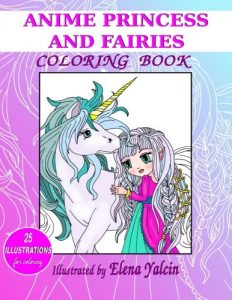 ANIME Princess and Fairies: Adult and Children Coloring Book