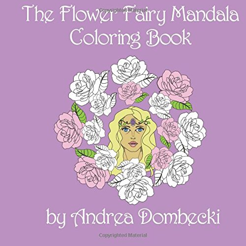 The Flower Fairy Mandala Coloring Book