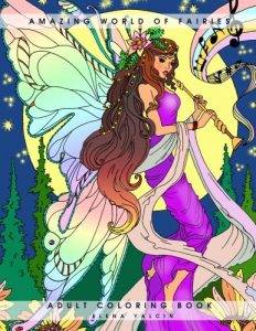 Amazing World of Fairies: Adult Coloring Book (Volume 1)