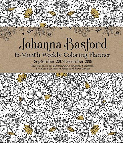 Johanna Basford 2017 2018 16 Month Coloring Weekly Planner Calendar