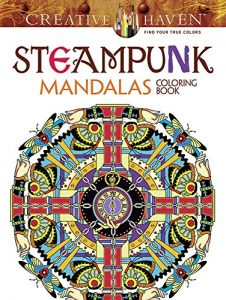 Creative Haven Steampunk Mandalas Coloring Book (Adult Coloring)