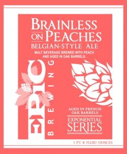 Brainless On Peaches
