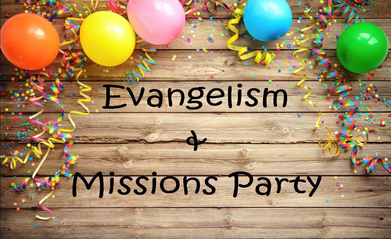 Evangelism & Missions Party