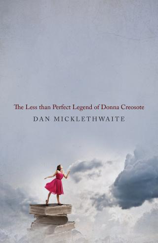 Dan micklethwaite  donna creosote  paperback   1