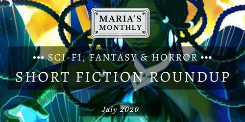 Sci fi   fantasy short fiction roundupjuly %281%29